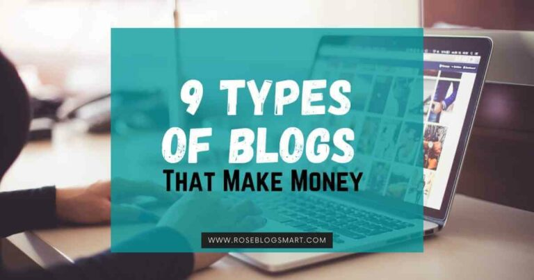 Types of Blogs That Make Money – 9 Best Niches For New Bloggers